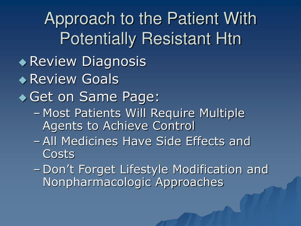 Approach to the Patient With Potentially Resistant Htn