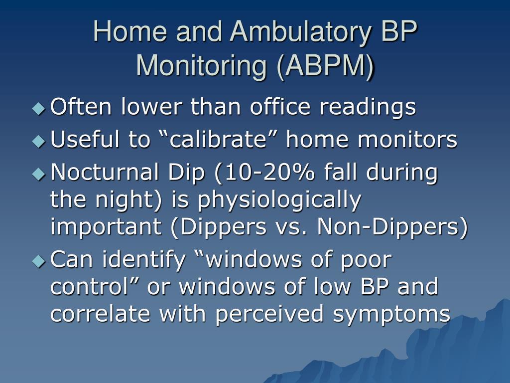 Home and Ambulatory BP Monitoring (ABPM)