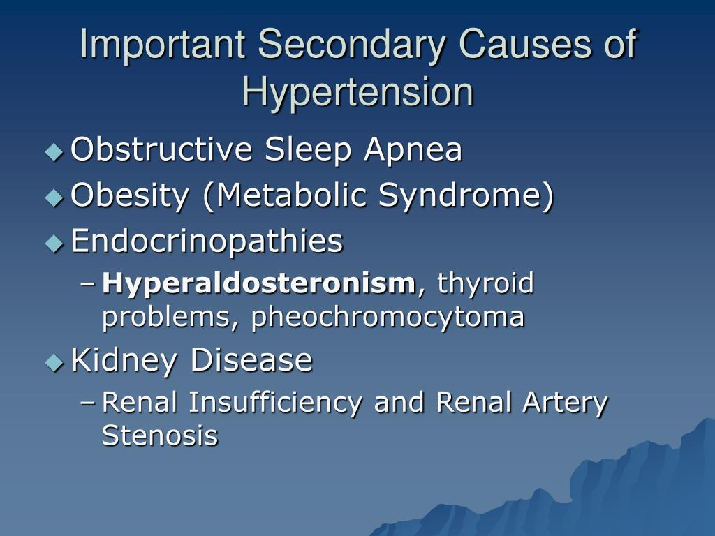 Important Secondary Causes of Hypertension