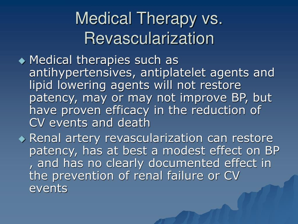 Medical Therapy vs. Revascularization