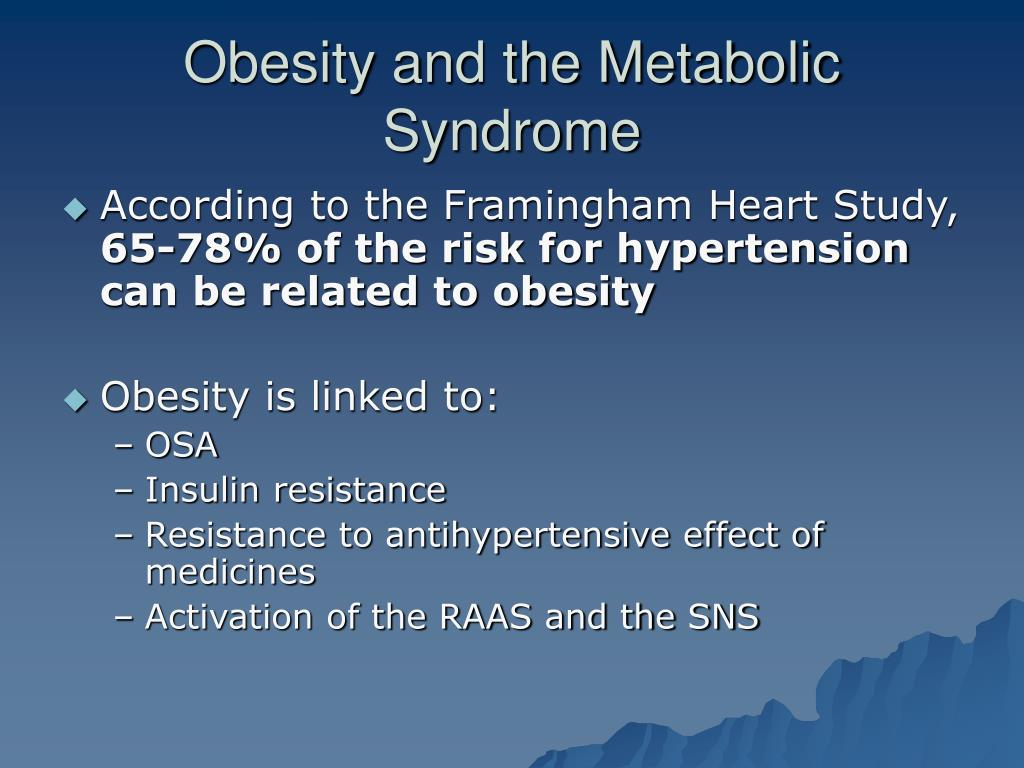Obesity and the Metabolic Syndrome