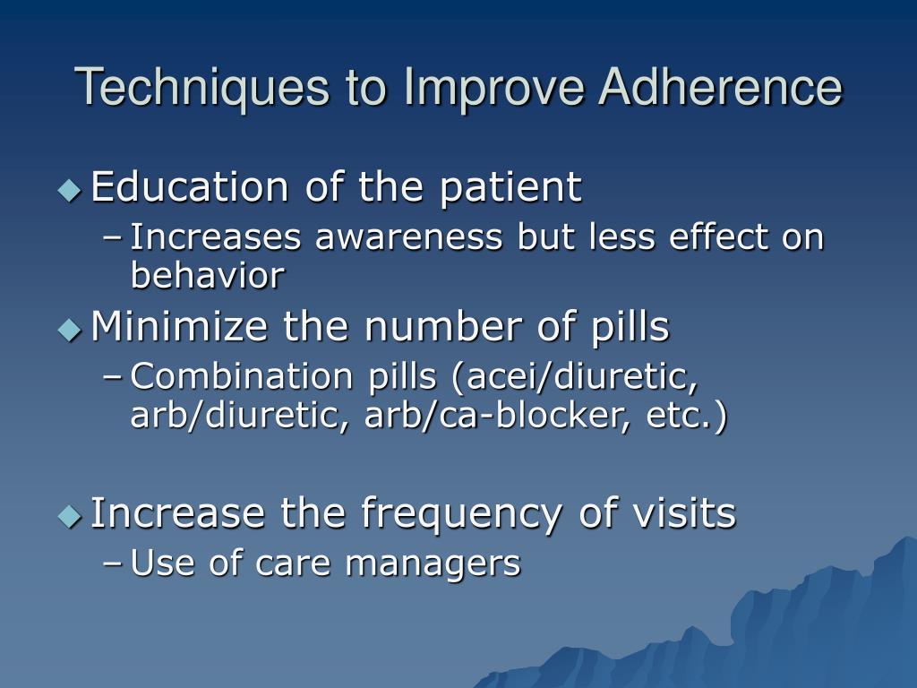 Techniques to Improve Adherence