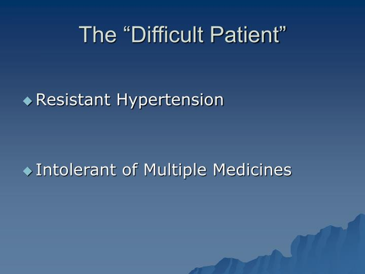The difficult patient