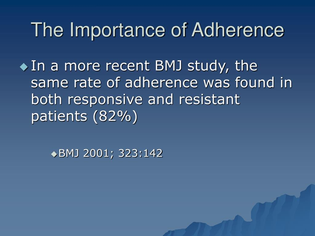 The Importance of Adherence