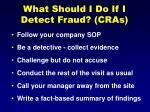 what should i do if i detect fraud cras