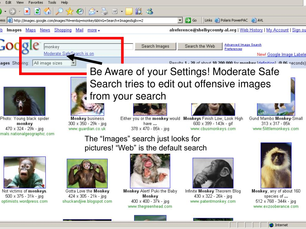 Be Aware of your Settings! Moderate Safe Search tries to edit out offensive images from your search