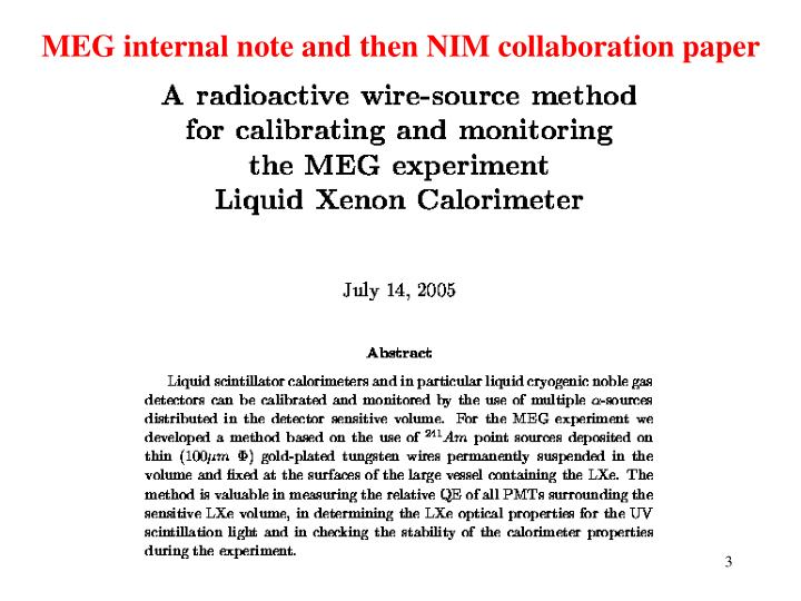 MEG internal note and then NIM collaboration paper
