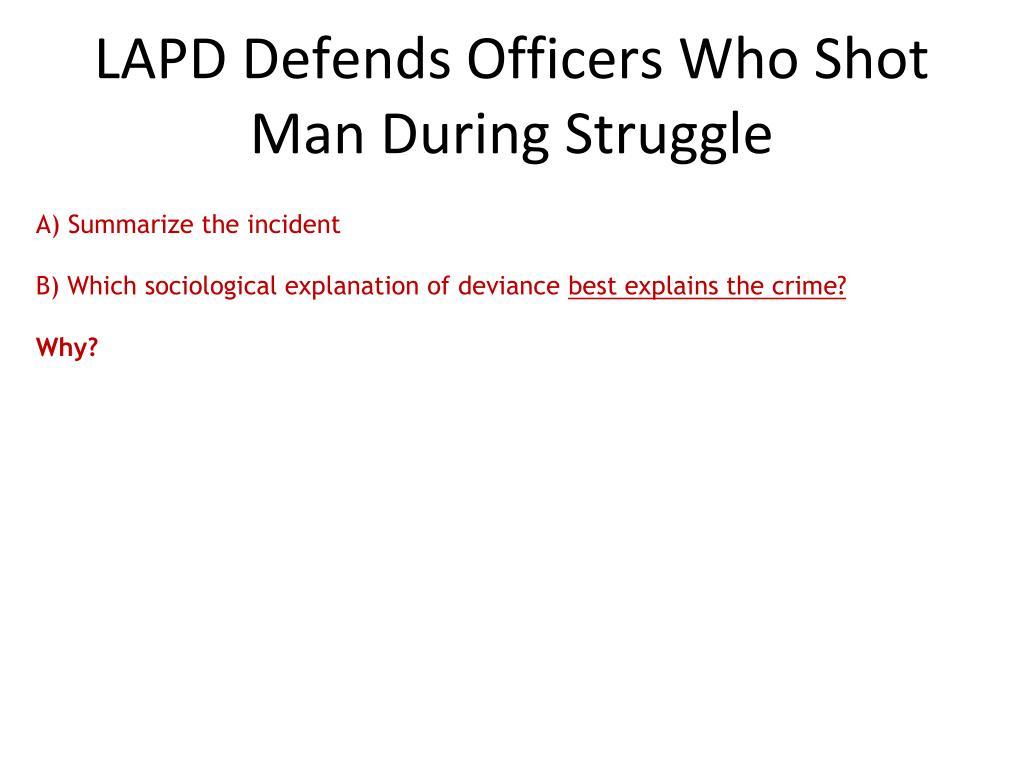 LAPD Defends Officers Who Shot Man During Struggle