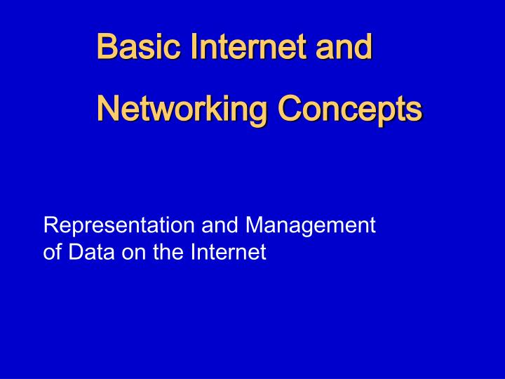 Basic internet and networking concepts