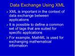 data exchange using xml