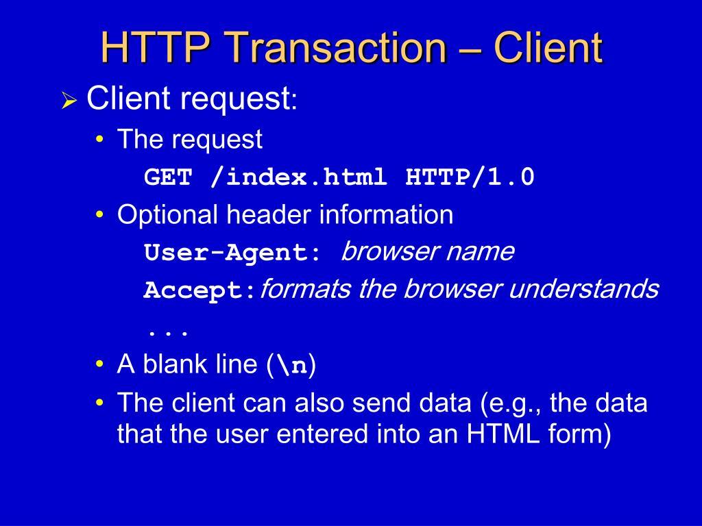 HTTP Transaction – Client