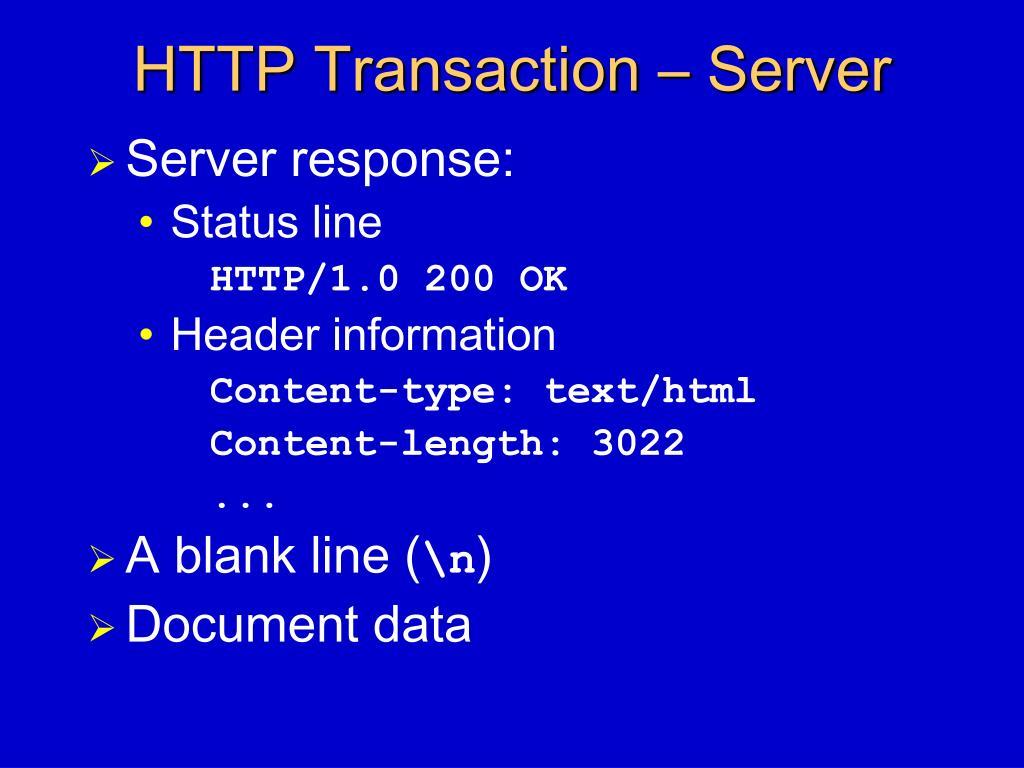 HTTP Transaction – Server