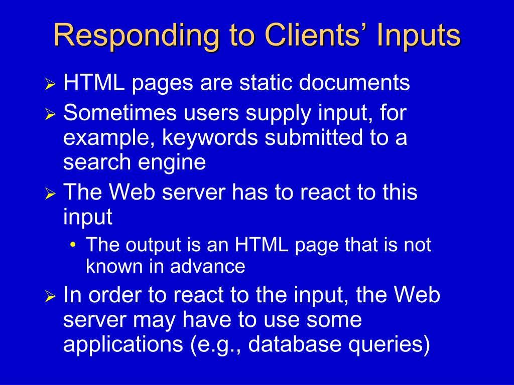 Responding to Clients' Inputs