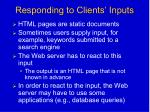 responding to clients inputs