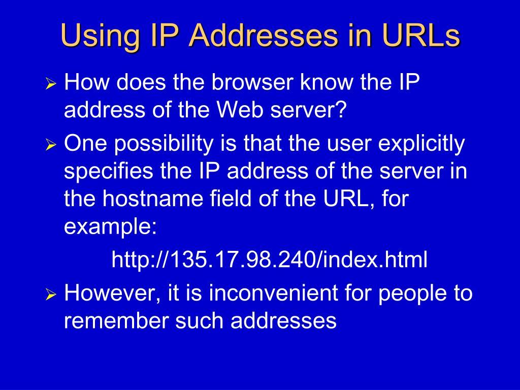 Using IP Addresses in URLs