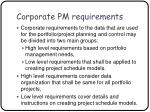 corporate pm requirements