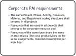 corporate pm requirements12