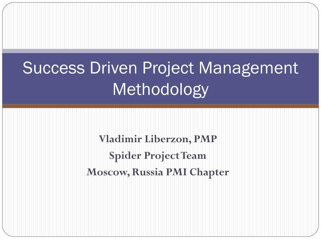 success driven project management methodology l.