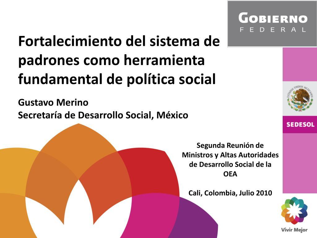 fortalecimiento del sistema de padrones como herramienta fundamental de pol tica social l.