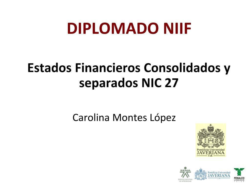 Estados Financieros Consolidados y separados NIC 27