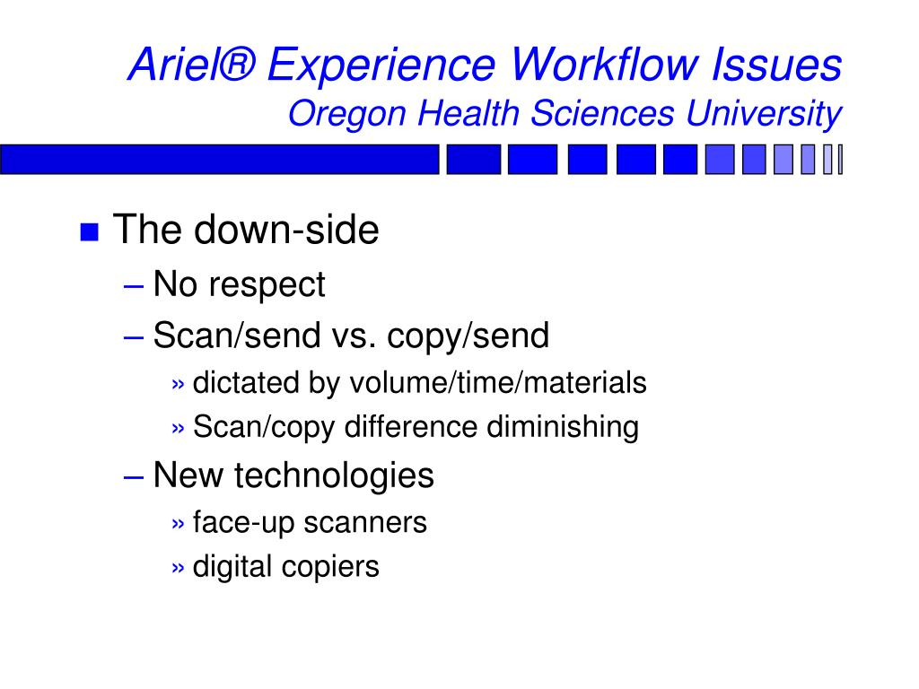 Ariel® Experience Workflow Issues