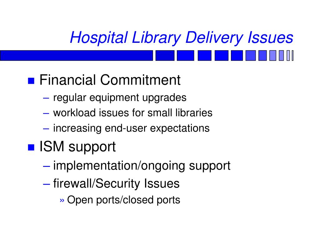 Hospital Library Delivery Issues