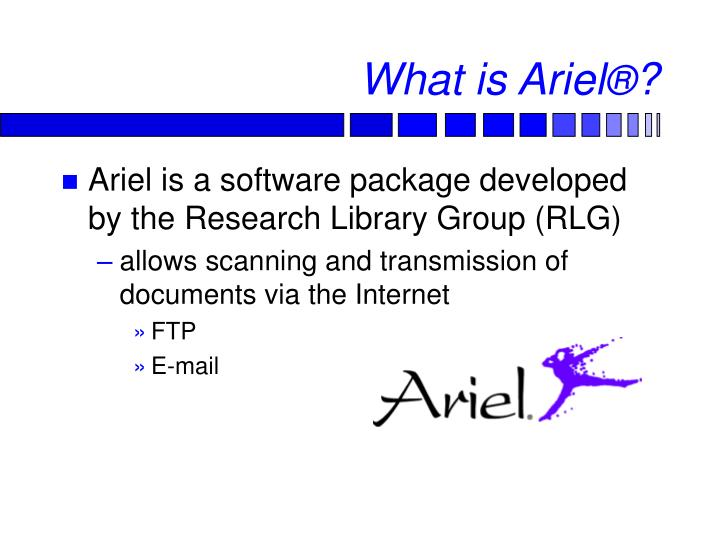 What is ariel