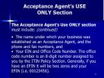 acceptance agent s use only section62