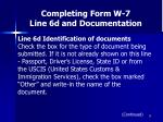 completing form w 7 line 6d and documentation36