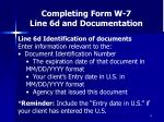 completing form w 7 line 6d and documentation37