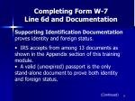 completing form w 7 line 6d and documentation39