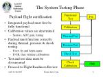 the system testing phase