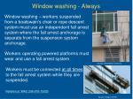 window washing always