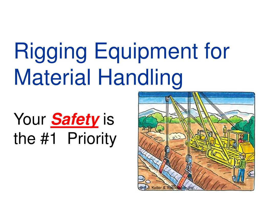rigging equipment for material handling your safety is the 1 priority l.