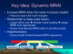key idea dynamic mrai