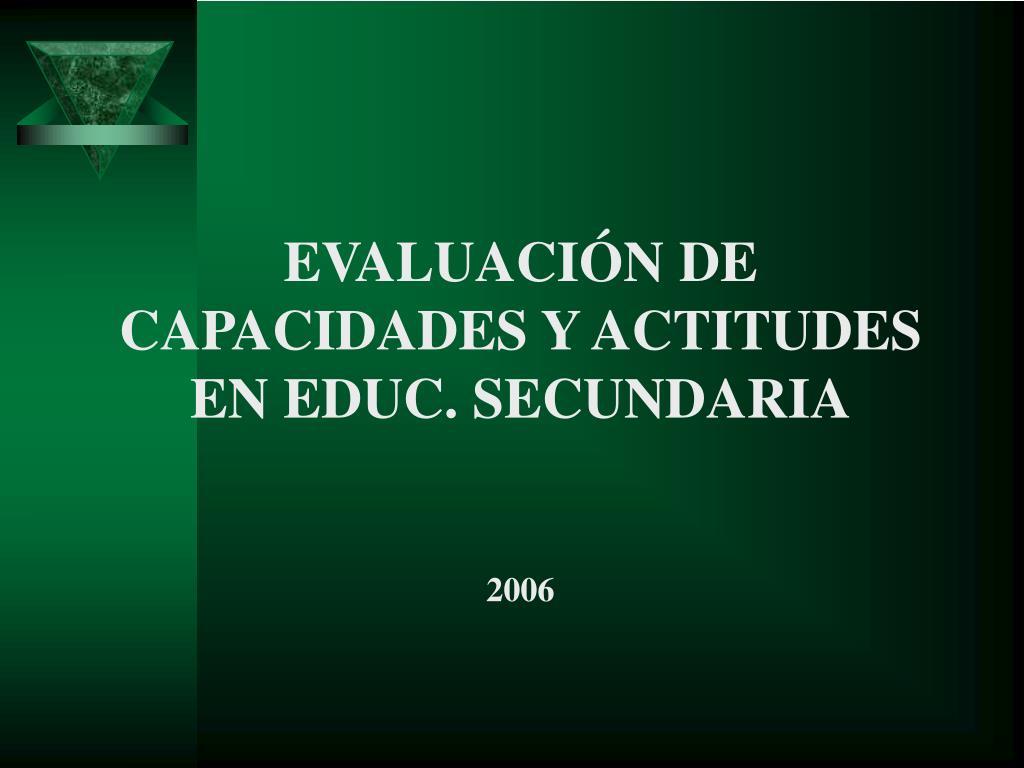 evaluaci n de capacidades y actitudes en educ secundaria l.