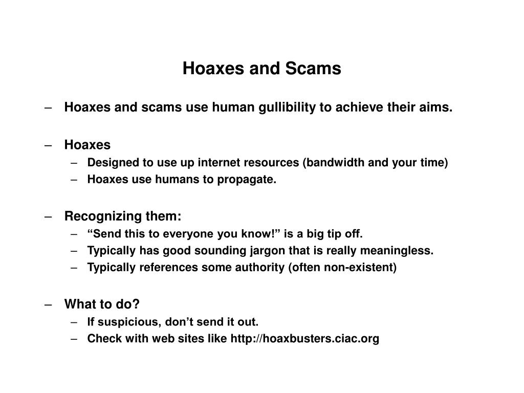 Hoaxes and Scams