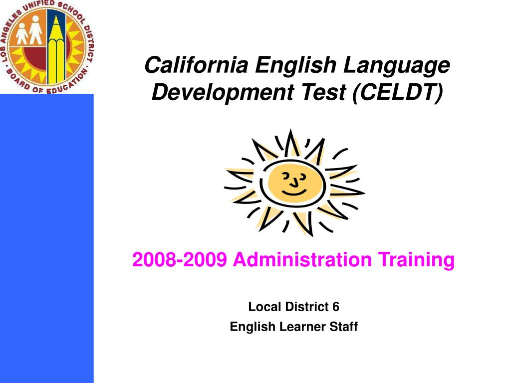 2008 2009 administration training local district 6 english learner staff l.