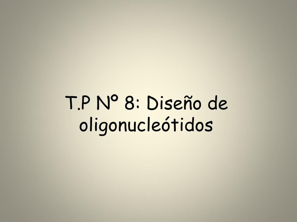 t p n 8 dise o de oligonucle tidos l.