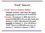 cash interest