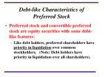 debt like characteristics of preferred stock