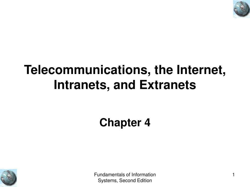 telecommunications the internet intranets and extranets l.