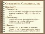 commitment concurrency and recovery