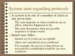 system state regarding protocols
