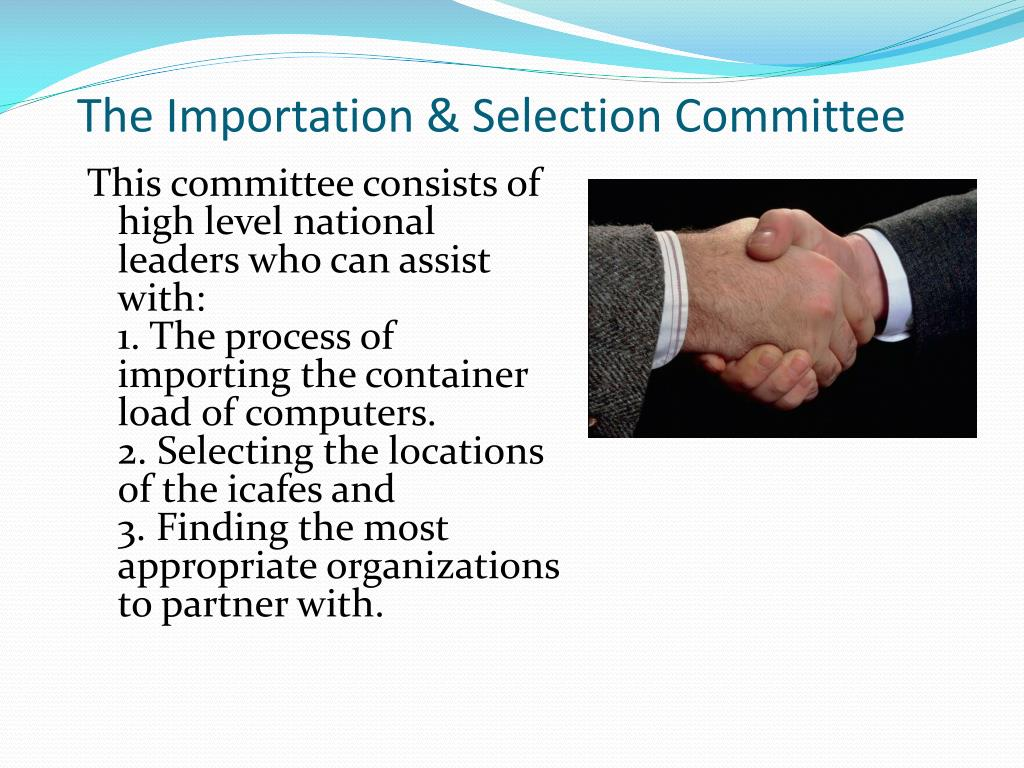 The Importation & Selection Committee
