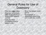 general rules for use of dosimetry