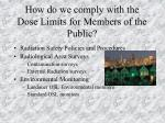 how do we comply with the dose limits for members of the public