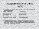 occupational dose limits 1604