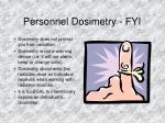 personnel dosimetry fyi