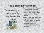 regulatory environment4